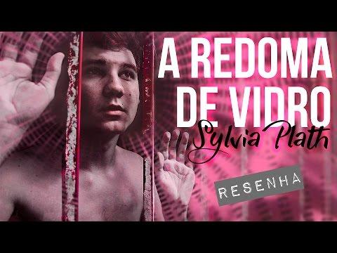 A REDOMA DE VIDRO | Resenha