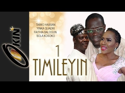 TIMILEYIN - Yopruba Nollywood Movie - Faithia Balogun, Yinka Quadri, Sola Kosoko