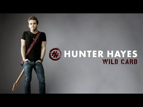 Wild Card (Song) by Hunter Hayes