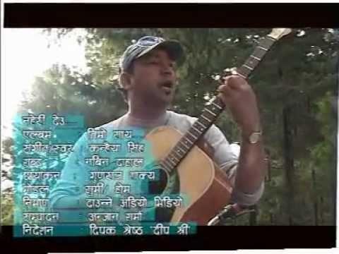 nepali modern song of kanhaiya singh, na heri deu malai timra.....