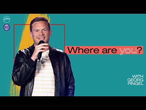Where Are You?   Georg Pingel   Hillsong Church Online