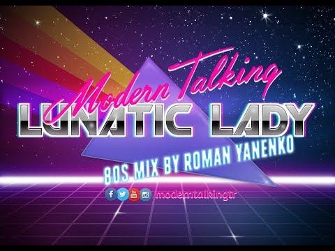 Lunatic Lady - Modern Talking 80s Mix incl. Subtitles - Thời lượng: 3 phút, 30 giây.