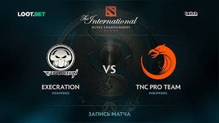 Execration vs TNC Pro Team, The International 2017 SEA Qualifier