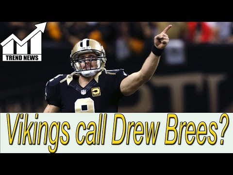 Minnesota Vikings call Drew Brees to inquire about interest