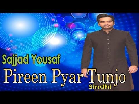 Video Pireen Pyar Tunjo | Sajjad Yousaf | Sindhi Song | HD Video download in MP3, 3GP, MP4, WEBM, AVI, FLV January 2017