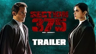 Section 375 | Trailer | Akshaye Khanna | Richa Chadha | New Hindi Movie | Bollywood Movies | Gabruu