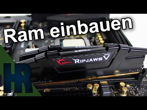 Arbeitsspeicher Ram einbauen ( DDR3 & DDR4 ) aufrüsten Tutorial Deutsch - PC Bauen Part #3