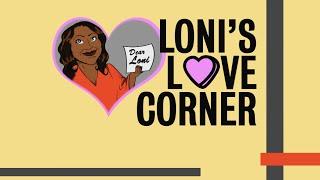 Loni's Love Corner