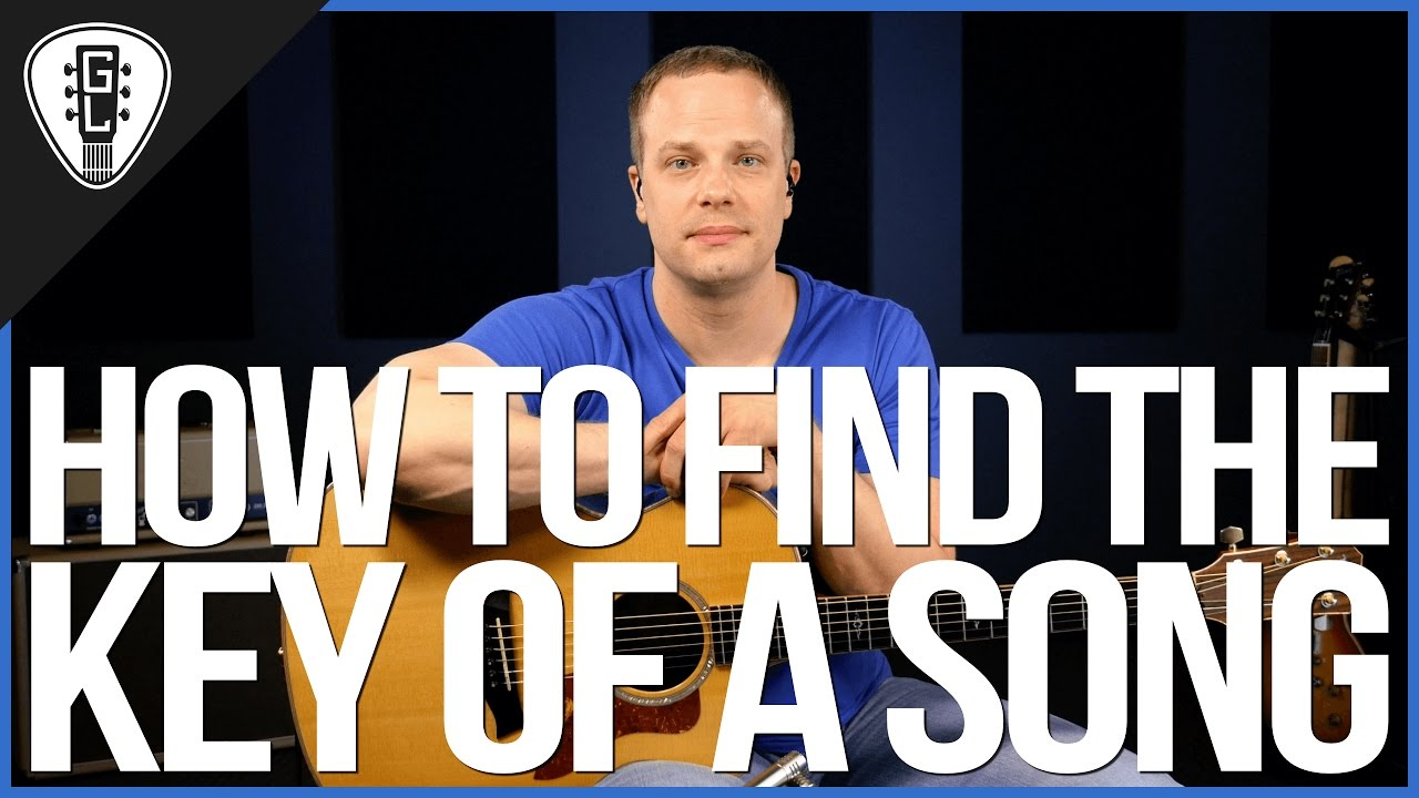 How To Find The Key Of A Song On The Guitar – Guitar Lesson