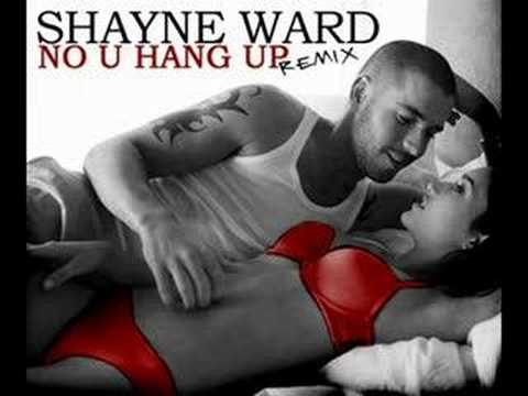 Shayne Ward – No U Hang Up Remix