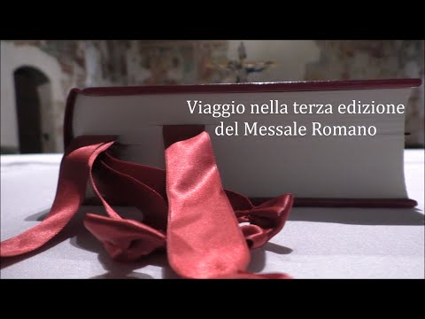 Video Presentazione della nuova Traduzione del Messale Romano