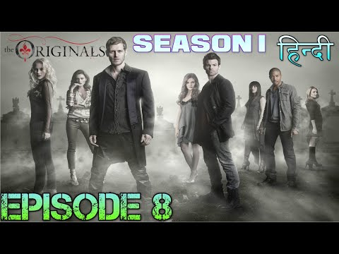The original Season 1 Episode 8 थे ओरिजिनल  एपिसोड 8 - Explanation in Hindi - KLAUS'S BEGIN WAR