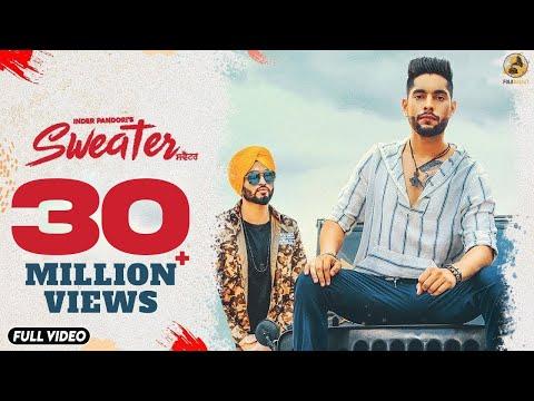 Sweater : Inder Pandori (Official Video) Preet Hundal   Latest Punjabi Songs 2018   Folk Rakaat