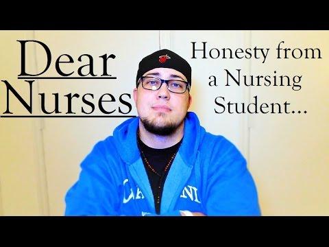 Dear Nurses: Honesty From a Nursing Student