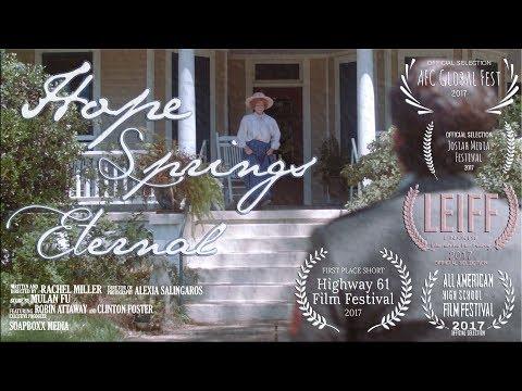 Hope Springs Eternal (Award Winning Short)