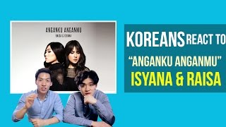 download lagu download musik download mp3 Korean Guys React to Anganku Anganmu - Raisa & Isayana Sarasvati