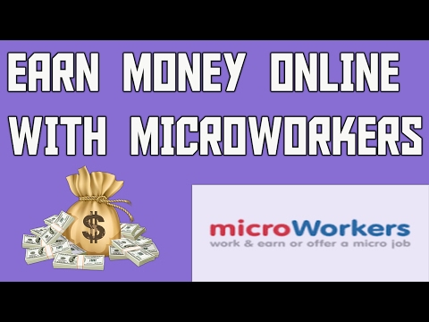 (Make Money Online by Doing Micro Tasks || Microworkers - Duration: 10 minutes.)