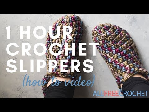One Hour Crochet  Slippers Instructions