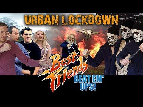 Best Friends Beat Em' Ups - Urban Lockdown