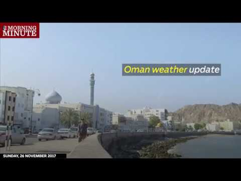 There will be mainly clear skies over the Sultanate