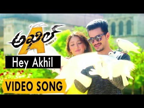 Akhil (The Power of Jua) || Hey Akhil Video Song || Akhil Akkineni, Sayesha