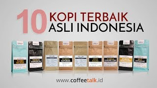 10 The best kopi Indonesia
