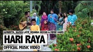 Video iamNEETA, Najwa Latif, Deanna Hussin & Mimie Haris - Hari Raya (Official Music Video) MP3, 3GP, MP4, WEBM, AVI, FLV Juni 2018
