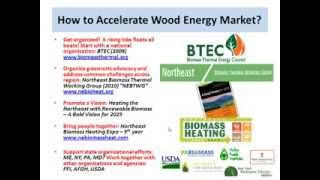 Biomass Thermal in the Northeast - Industry Organization and Partnerships to Accelerate Growth