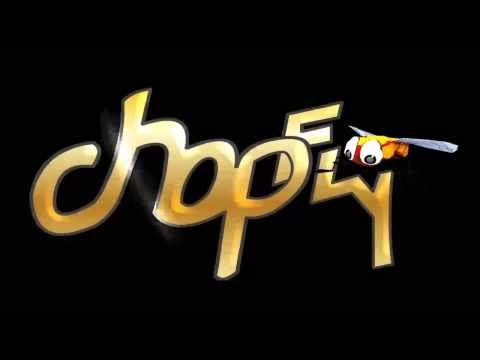 Video of Chopfly