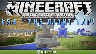 "Minecraft Xbox | ""THE GIANT TAP"" 