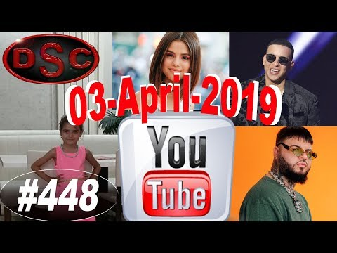 Videos musicales - Most viewed videos in the past 24 hours, 03 April 2019, #448