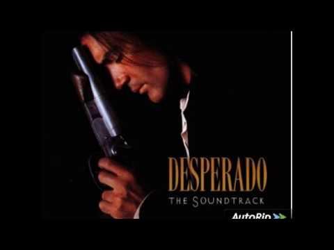 DESPERADO - FULL Original Movie Soundtrack OST - HQ