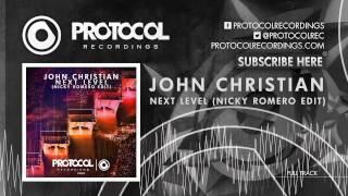 Thumbnail for John Christian — Next Level (Nicky Romero Edit)