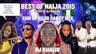 Video (Naija Mix 2015) ft Davido, Flavour, Kiss Daniel, Tiwa Savage, Don Jazzy, Party Mix by dj Khalid MP3, 3GP, MP4, WEBM, AVI, FLV November 2018
