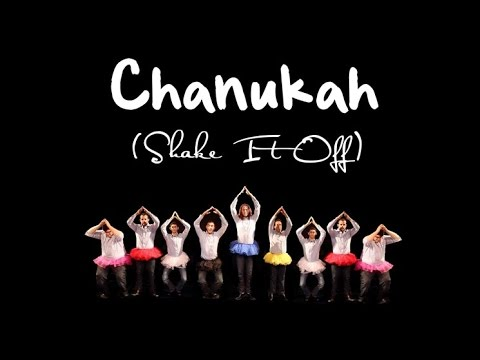 "Chanukah (""Shake It Off"")"
