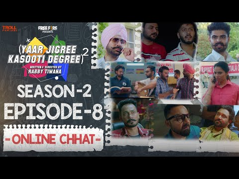 Yaar Jigree Kasooti Degree Season 2 | Episode 8 - ONLINE CHHAT | Latest Punjabi Web Series 2020