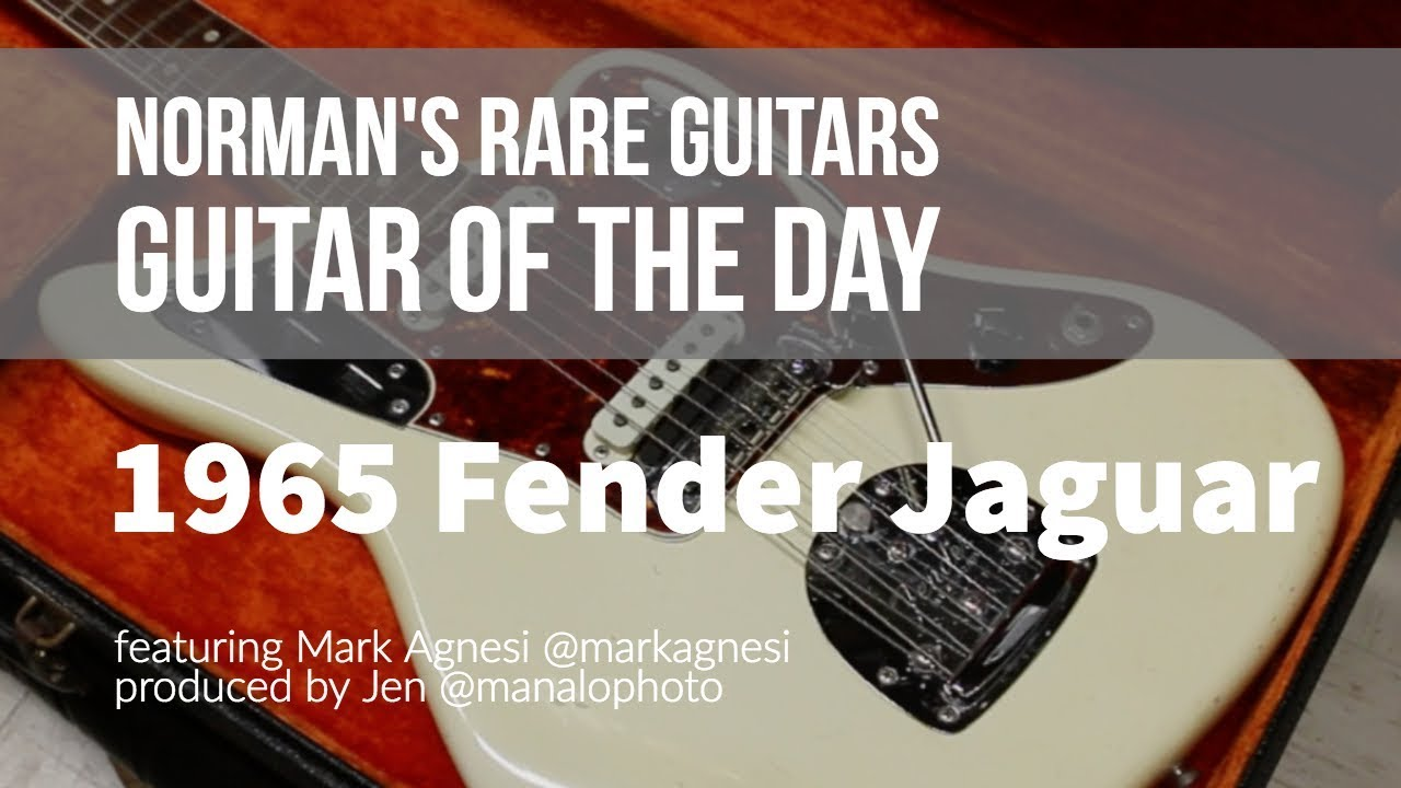 Norman's Rare Guitars – Guitar of the Day: 1965 Fender Jaguar
