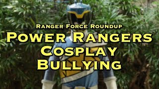 "In this week's episode of Ranger Force Roundup, I talk about a topic that inspired my fan film with Yoshi Sudarso called ""There Can Only Be One."" And that topic is, Cosplay Bullying!Subscribe to my YouTube channel! http://ChrisCantadaForce.TVMerchandise: http://bit.ly/CCFMerchFacebook: http://bit.ly/ForceFBInstagram: http://instagram.com/CantadaForceTwitter: https://twitter.com/CantadaForceSnapchat: @tk2342"