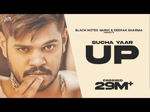 U.P - Sucha Yaar FT. Ranjha Yaar | Latest Punjabi Songs 2019