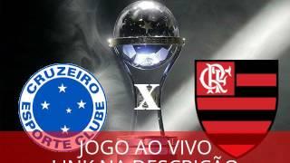 LINK DO JOGO: http://malokosmalokos.blogspot.com.br/ Cruzeiro x Flamengo Ao Vivo Na TV Cruzeiro x Flamengo Transmissão...