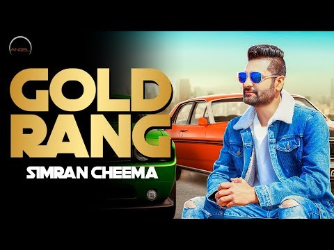 Gold Rang || Simran Cheema  || Latest Punjabi Songs 2019 || Angel Records