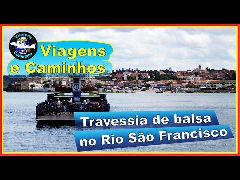Travessia de balsa no Rio São Francisco - Penedo