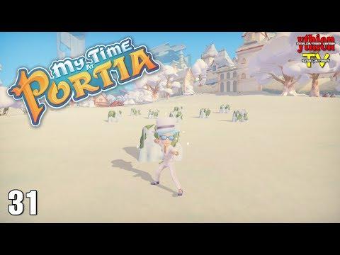 My Time At Portia 31 - Lễ Hội Chọi Tuyết - Thời lượng: 46 phút.