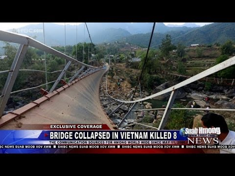 Hmong News: Bridge Collapsed Killed 8 and Injured more than 30 Hmong ...