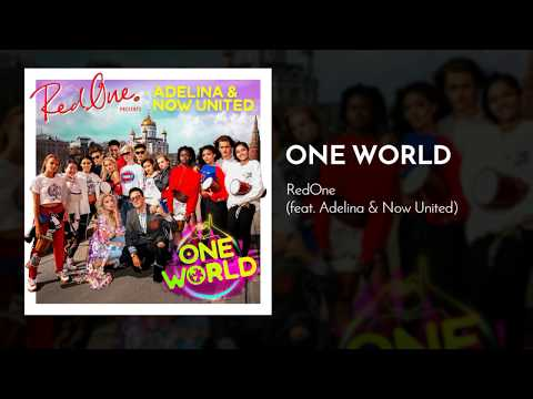 RedOne - One World feat. Adelina & Now United [BeIN Sports Official 2018 World Cup Song]