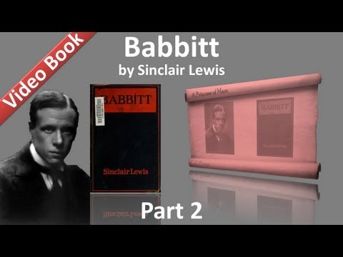 Video Part 2 - Babbitt Audiobook by Sinclair Lewis (Chs 06-09) download in MP3, 3GP, MP4, WEBM, AVI, FLV January 2017