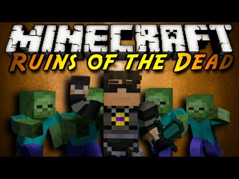 Minecraft: Ruins of the Dead Part 1!