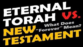 ETERNAL TORAH Vs. NEW TESTAMENT ● Rabbi Skobac (Jews For Jesus, Messianic Jewish Christians, Messiah