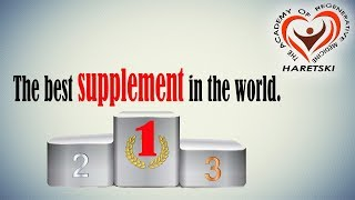 The Best Supplement in the World. Aliaksandr Haretski.