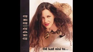 Download Lagu Andriana - Od kad nisi tu (Official audio) Mp3